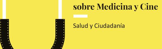 VI Seminario sobre Medicina y Cine. Salud y Ciudadanía